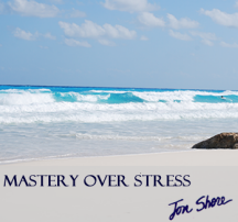Mastery Over Stress